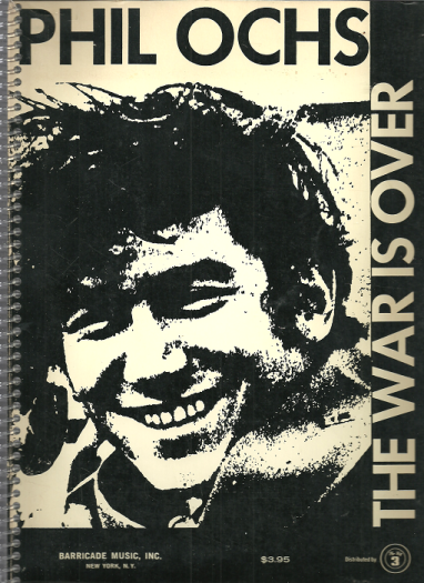 0015409_phil-ochs-the-war-is-over-songbook